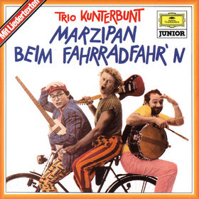 Trio Kunterbunt, Marzipan beim Fahrradfahr'n, 00028944536621