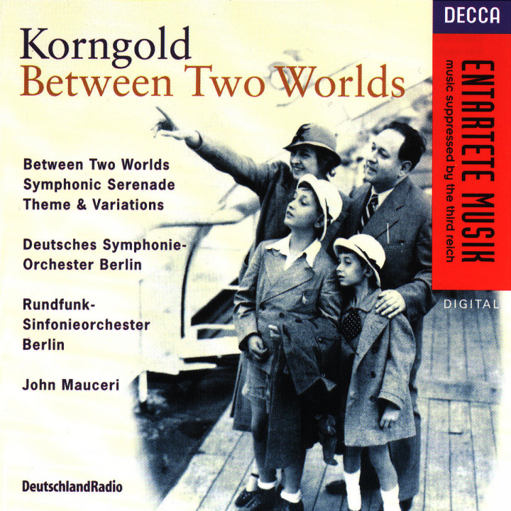 Korngold: Between Two Worlds/Judgement Day/Symphonic Serenade/Theme & 0028944417023