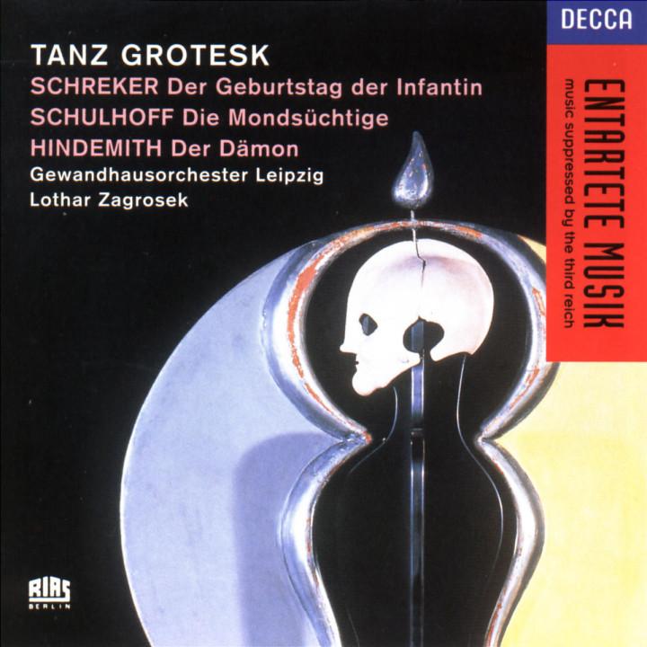 Schreker/Schulhoff/Hindemith: Tanz Grotesk 0028944418220