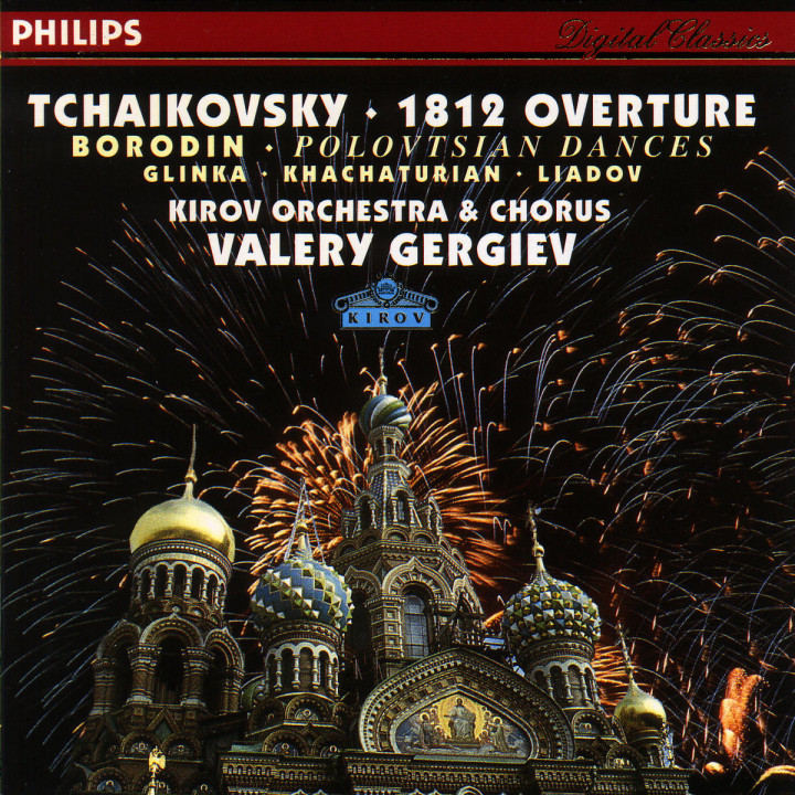 Tchaikovsky: 1812 Overture / Borodin: Polovtsian Dances / Glinka: Ruslan & Lyudmila / Khachaturian 0028944201125