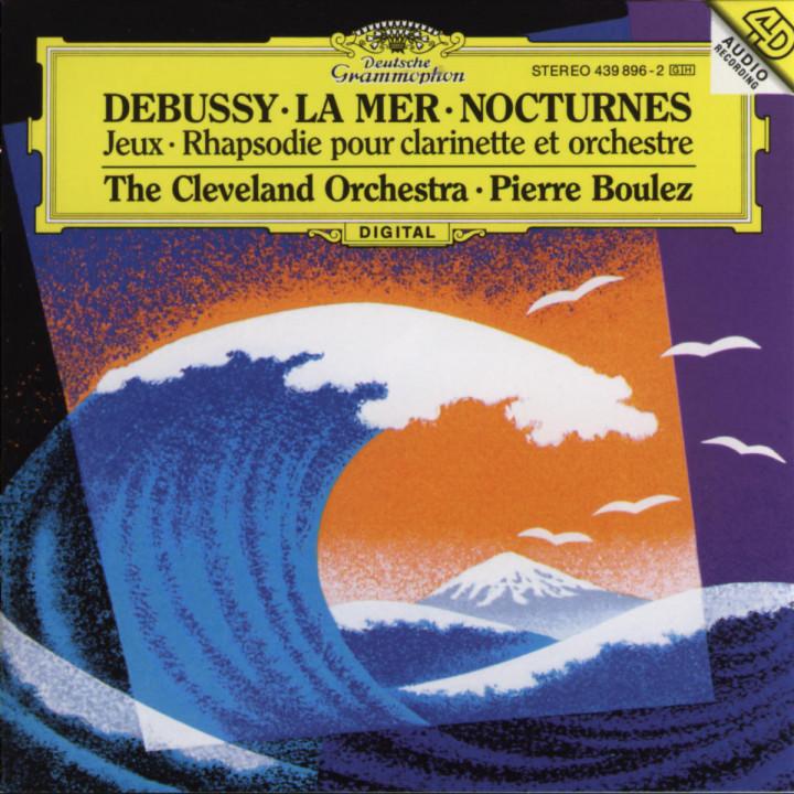 Debussy: Nocturnes; Première Rhapsodie; Jeux; La Mer 0028943989626